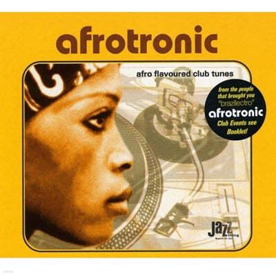 일렉트로닉 컴필레이션 (Afrotronic: Afro Flavoured Club Tunes)