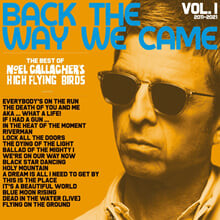Noel Gallagher's High Flying Birds (노엘 갤러거 하이 플라잉 버드) - Back The Way We Came: Vol. 1 (2011-2021)