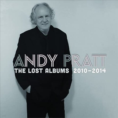 Andy Pratt - The Lost Albums: 2010-2014 (4CD Box Set)