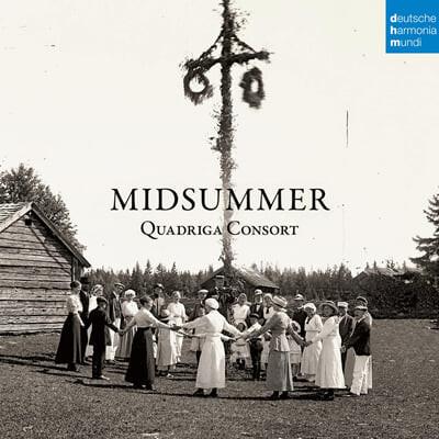 Quadriga Consort 스칸디나비아와 영국 제도의 노래와 기악 앙상블 (Midsummer)