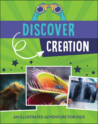 Discover Creation: An Illustrated Adventure for Kids