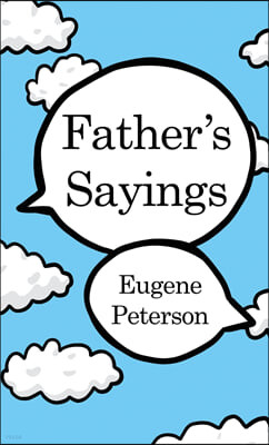 Father's Sayings