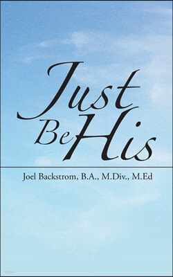 Just Be His