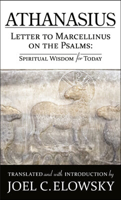 Letter to Marcellinus on the Psalms