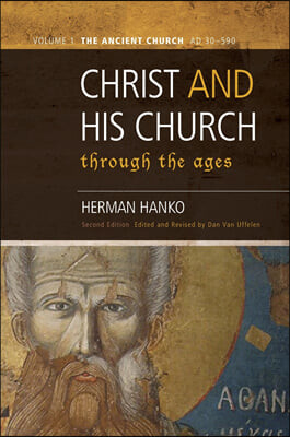 Christ and His Church Through the Ages