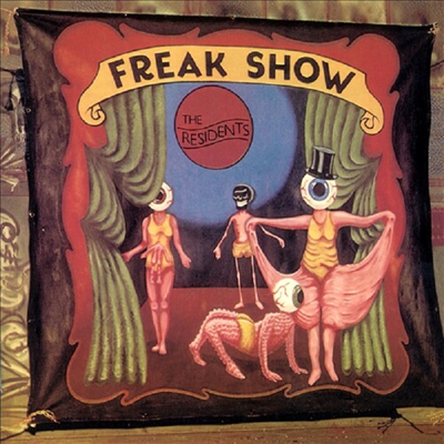 Residents - Freak Show: 3cd Preserved Edition (3CD)