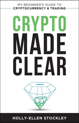 Crypto Made Clear