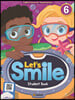 Let's Smile: Student Book 6