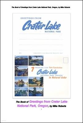 미국의 오레곤주의 크레이터 호 의 연하장. The Book of Greetings from Crater Lake National Park, Oregon, by Mike Robert