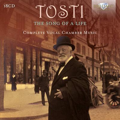 토스티: 가곡집 - 인생의 노래 (Francesco Paolo Tosti: The Song of a Life - Complete Vocal Chamber Music)