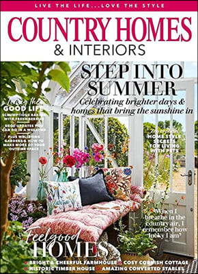 Country Homes & Interiors (월간) : 2021년 06월