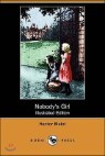Nobody's Girl (Illustrated Edition) (Dodo Press)