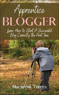 Apprentice Blogger