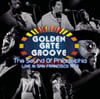 골든 게이트 그루브 - 펑크 & 소울 컴필레이션 (Golden Gate Groove: The Sound Of Philadelphia Live in San Francisco 1973) [2LP]
