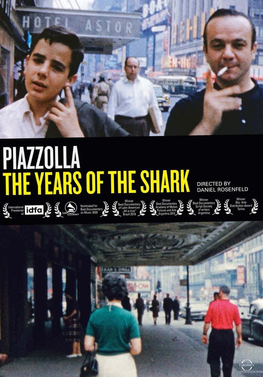 아스토르 피아졸라 다큐멘터리 '상어의 나날들' (Astor Piazzolla - The Years of the Shark)