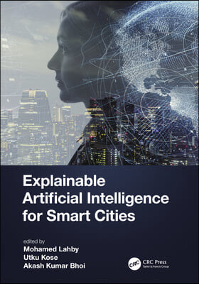 Explainable Artificial Intelligence for Smart Cities