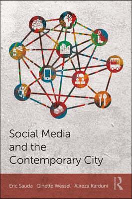 Social Media and the Contemporary City