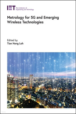 Metrology for 5g and Emerging Wireless Technologies