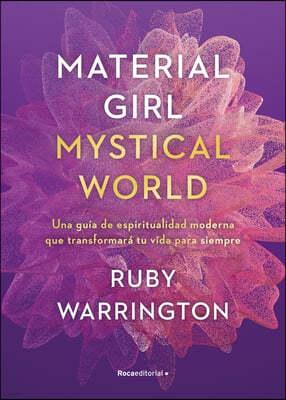 Material Girl. Mystical World