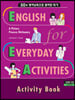 EEA : English for Everyday Activities - Activity Book