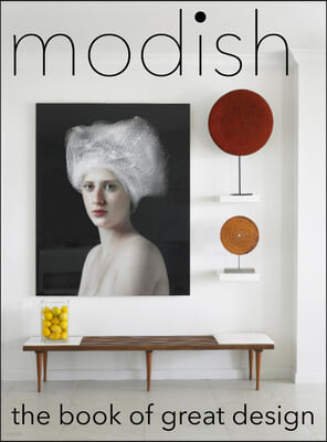 Modish: The Book of Great Design
