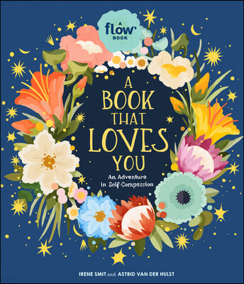 A Book That Loves You: An Adventure in Self-Compassion