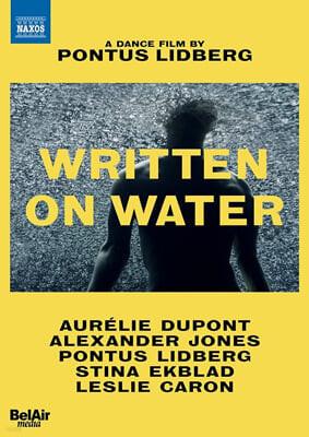 Aurelie Dupont 폰투스 리드베리 - 댄스 필름: 물 위에 쓰다 (Pontus Lidberg - Written on Water)