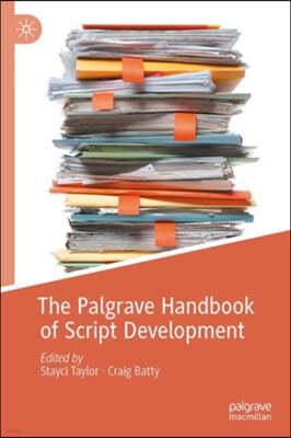 The Palgrave Handbook of Script Development