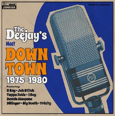 레게 음악 컴필레이션 - The Deejays Meet Down Town 1975-1980 [LP]