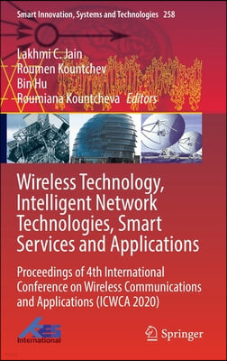 Wireless Technology, Intelligent Network Technologies, Smart Services and Applications: Proceedings of 4th International Conference on Wireless Commun