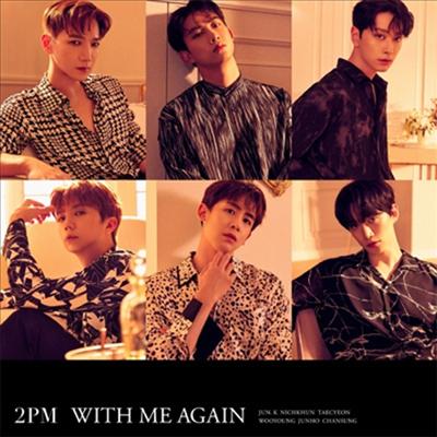 투피엠 (2PM) - With Me Again (CD)