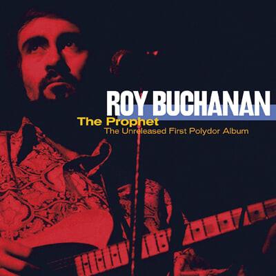 Roy Buchanan (로이 뷰캐넌) - Prophet: The Unreleased First Polydor Album [오렌지 & 블랙 컬러 2LP]