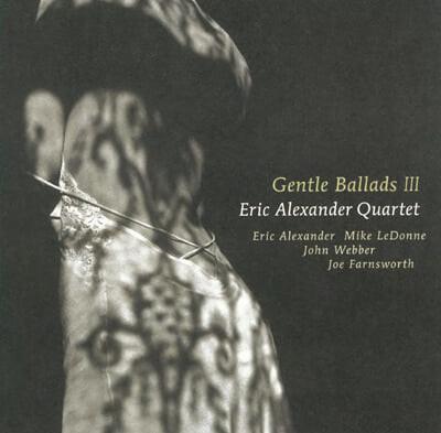 Eric Alexander Quartert (에릭 알렉산더 쿼텟) - Gentle Ballads III [LP]