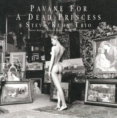 Steve Kuhn Trio (스티브 쿤 트리오) - Pavane For A Dead Princess [LP]