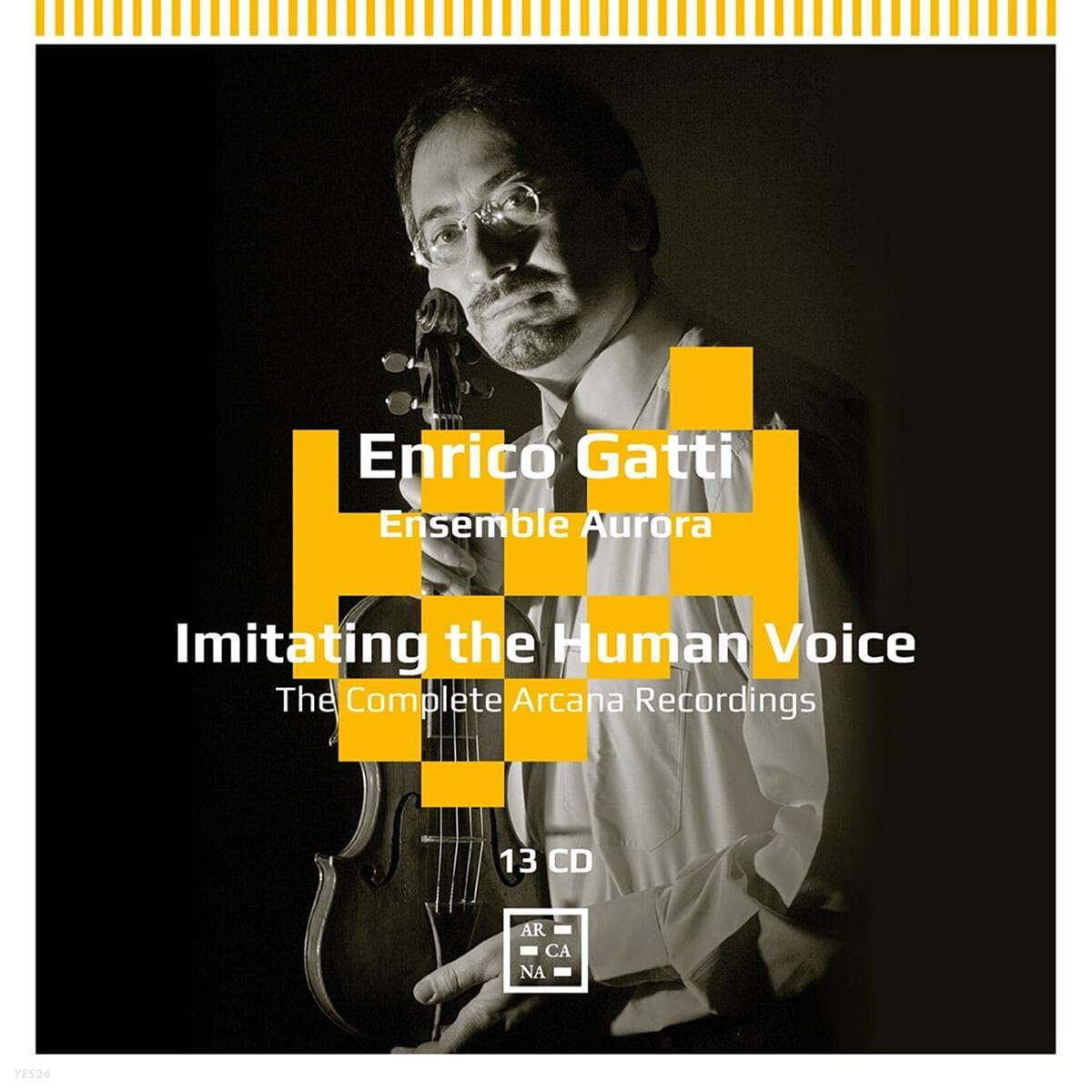 엔리코 가티 - 아르카나 레코딩 전집 (Enrico Gatti - The Complete Arcana Recordings: Imitating the Human Voice)