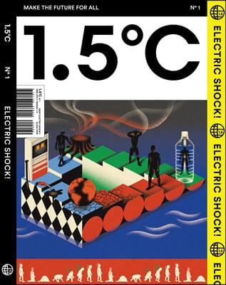 1.5℃ (1.5도씨) ISSUE : No.1 ELECTRIC SHOCK! [2021]