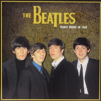The Beatles (비틀즈) - Thirty Weeks In 1963 [LP]