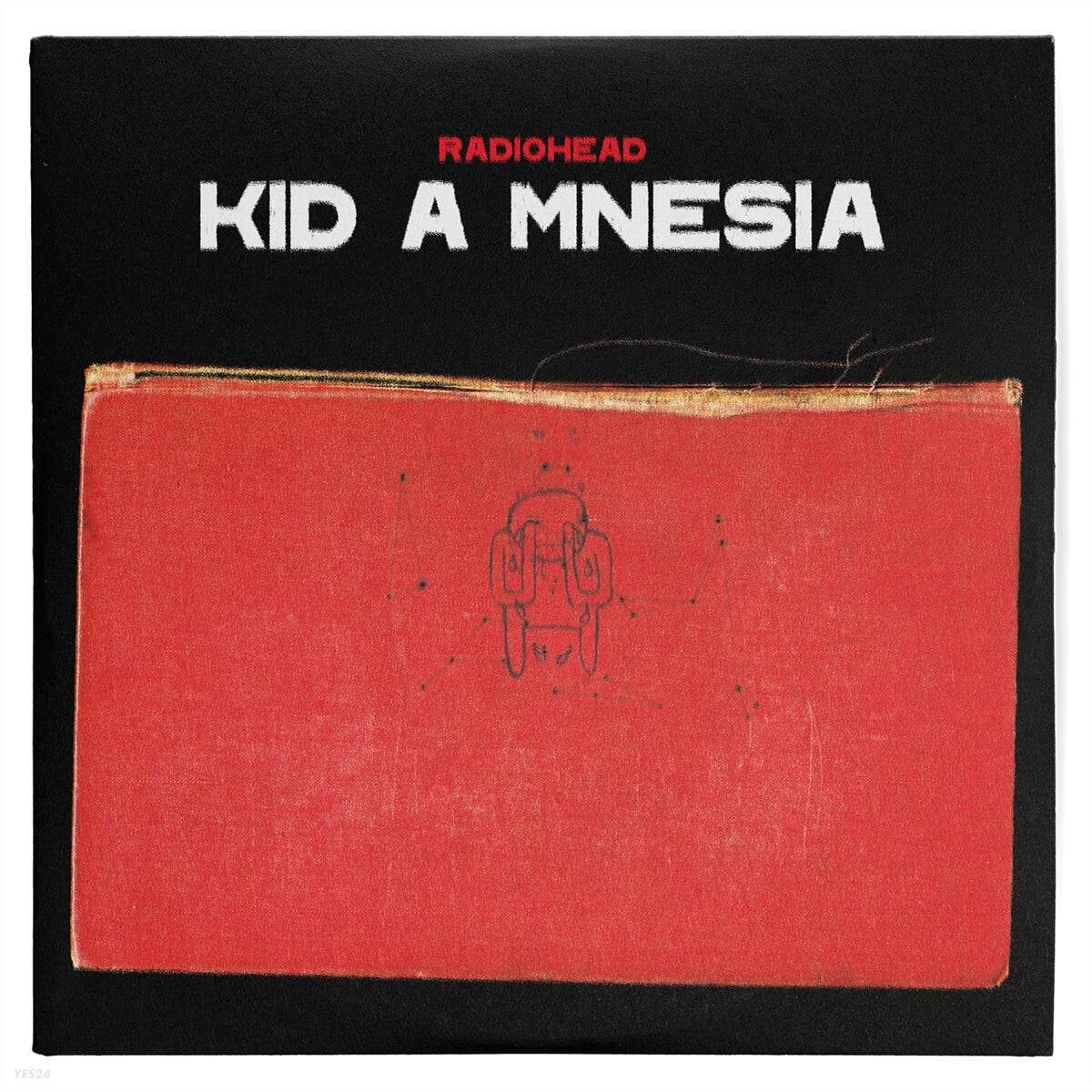 Radiohead (라디오헤드) - KID A MNESIA