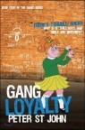 Gang Loyalty