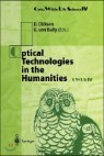 Optical Technologies in the Humanities: Selected Contributions of the International Conference on New Technologies in the Humanities and Fourth Intern
