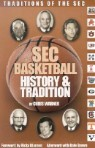 SEC Basketball History & Tradition