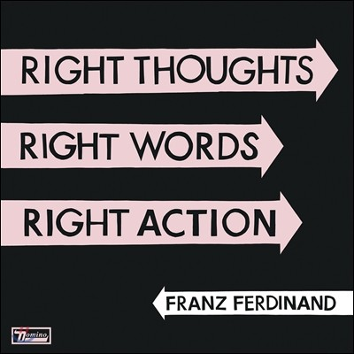 Franz Ferdinand - Right Thoughts, Right Words, Right Action (Standard Version)