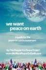 We Want Peace on Earth: A Guide for the Peace on Earth Movement