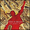 ��� �ӻ�� �׷� '��'�� �����ϴ� (This Is Brass Braban! -Queen-) (HQCD)(�Ϻ���) - Tokyo Kosei Wind Orchestra