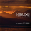 Donald Shaw - Hebrides (��긮��) (Original Score from the BBC Series) (Soundtrack)