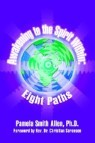 Awakening to the Spirit Within: Eight Paths