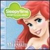 Gannin Arnold - Sleepytime Story & Lullabies: The Little Mermaid