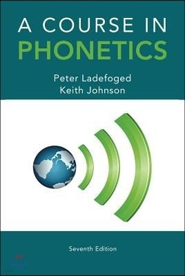 A Course in Phonetics, 7/E