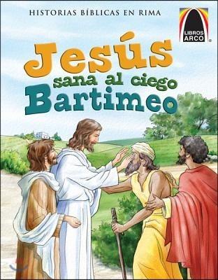 Jesus Sana al Ciego Bartimeo = Jesus Heals the Blind Bartimaeus