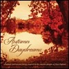 David Huntsinger - Autumn Daydreams